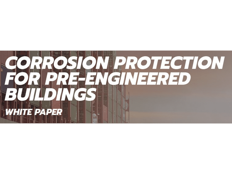 image that has Corrosion Protection For Pre-Engineered Buildings words on it